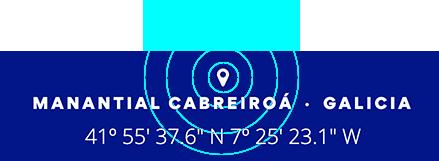 Coordenadas Manantial Cabreiroa - Galicia - 41º 55